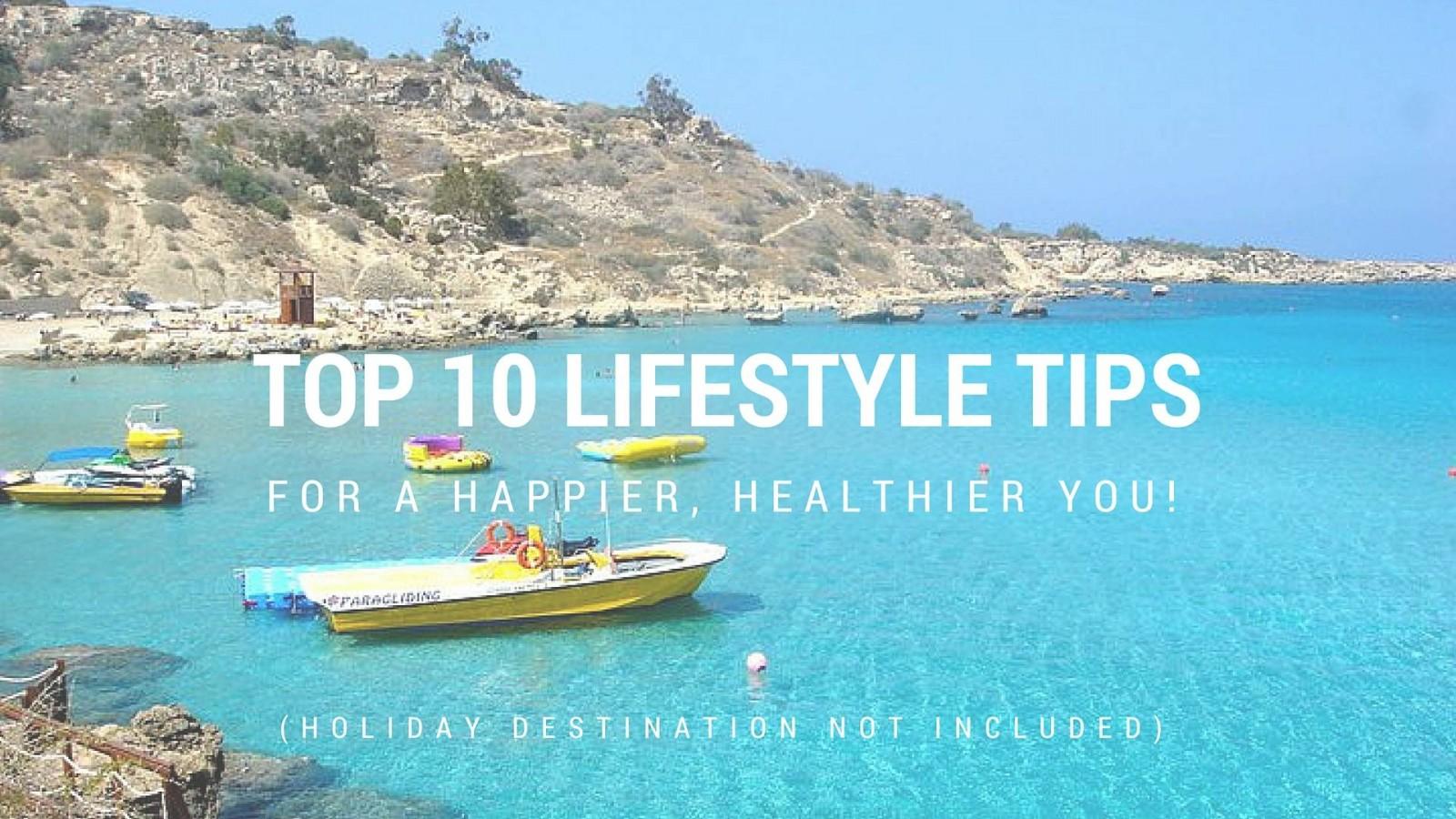 Top 10 Happy Lifestyle Tips