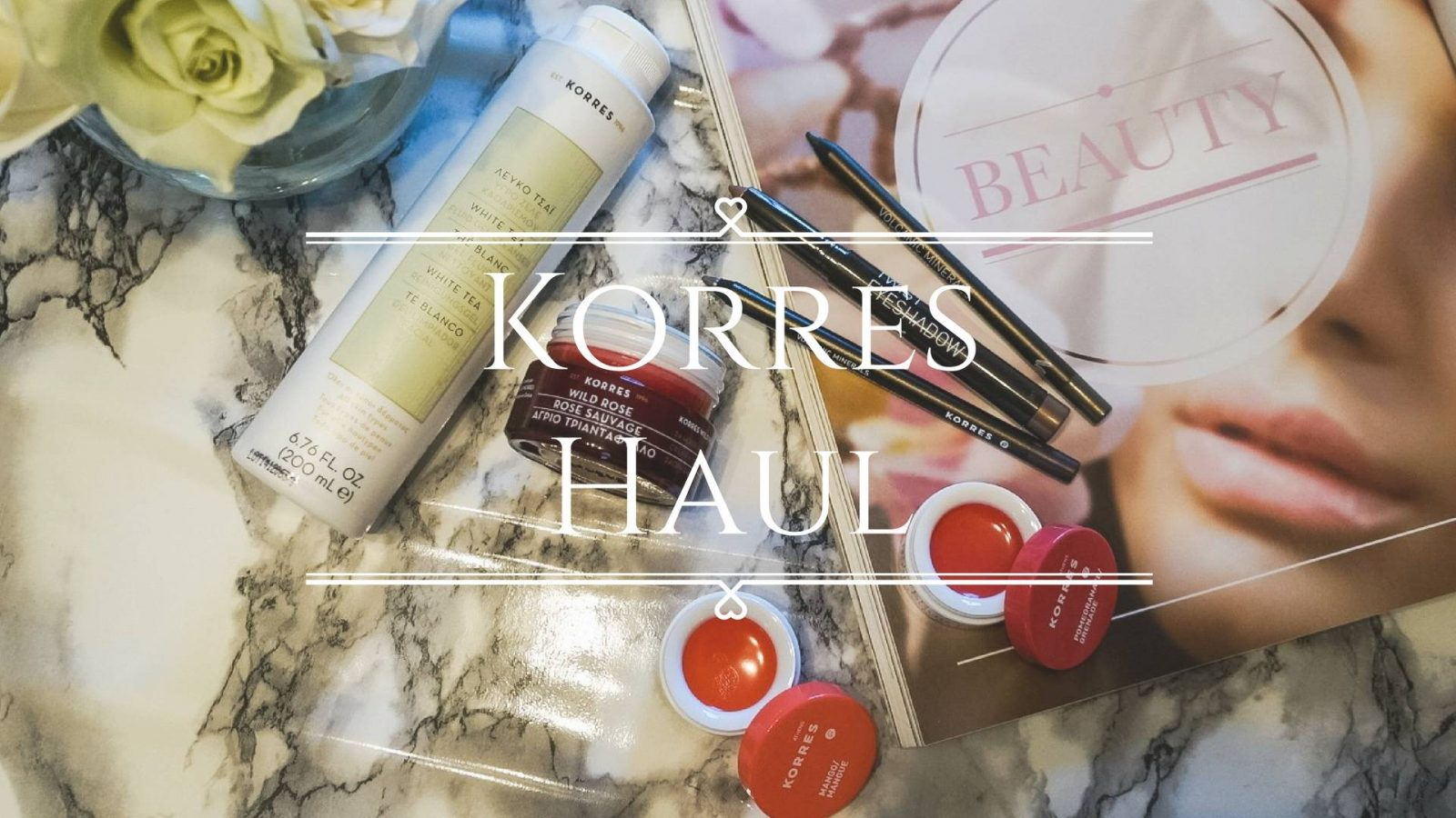 Korres Beauty Haul and Review!