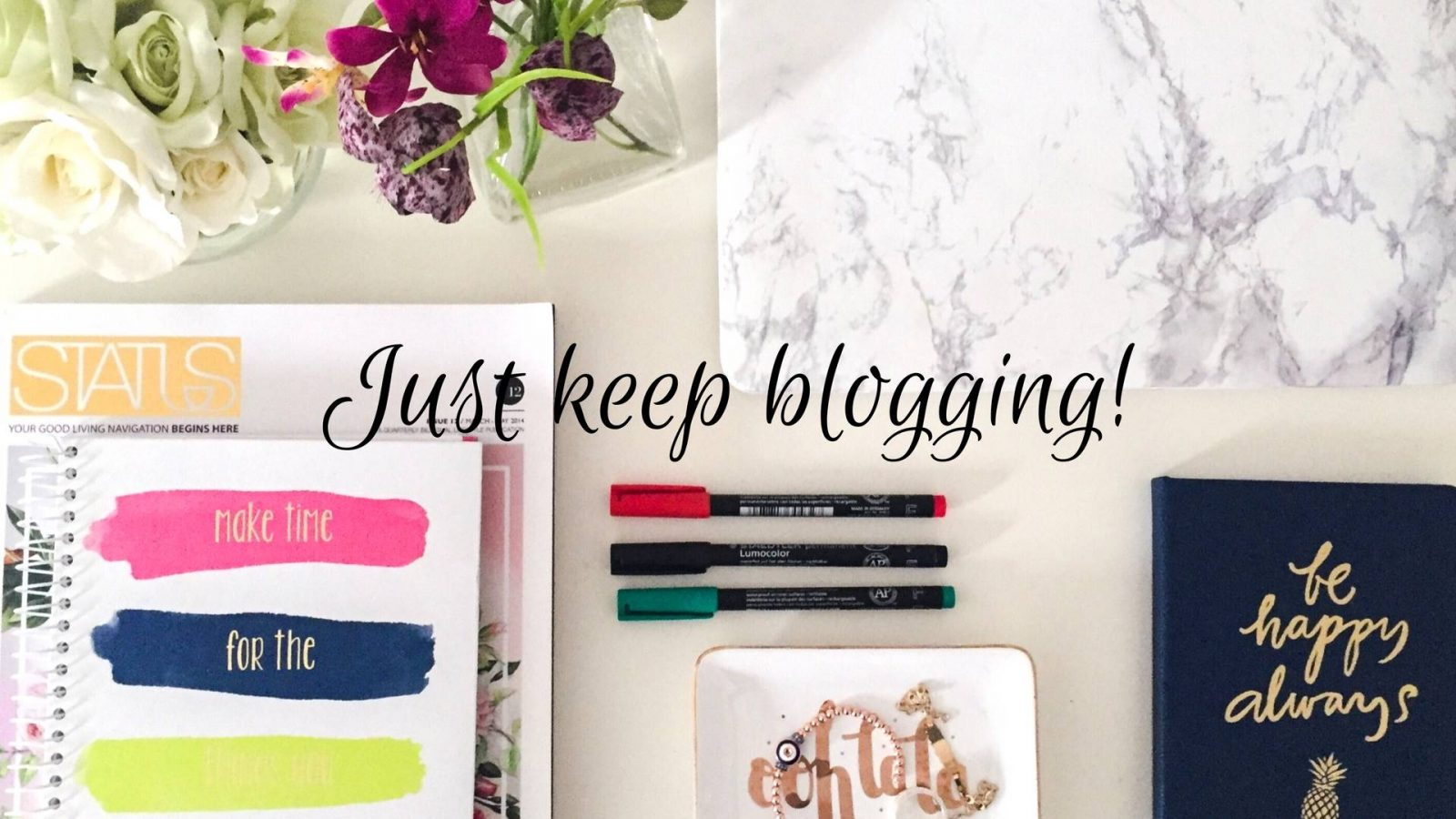 Just keep blogging, just keep blogging…