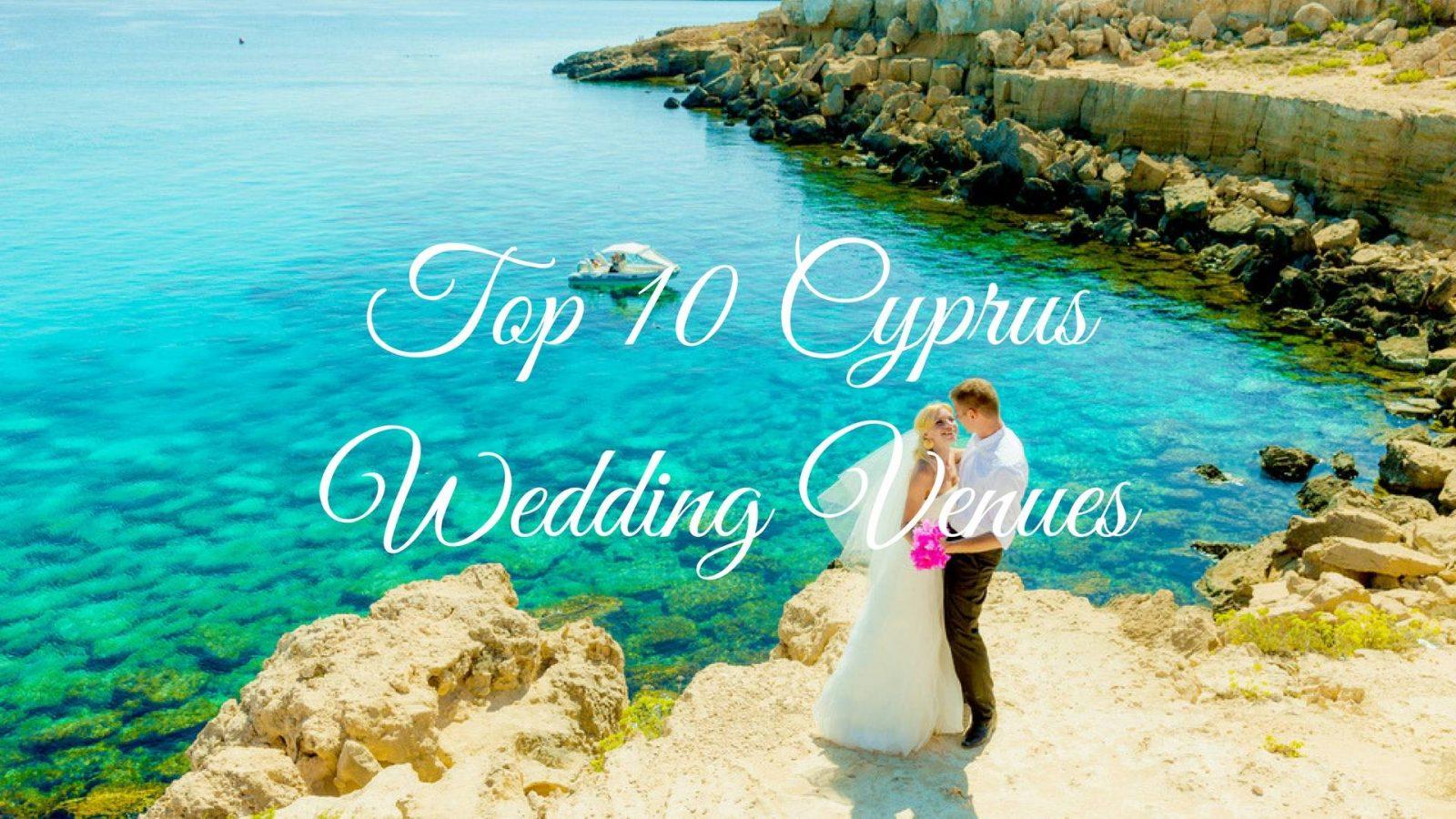 Top 10 Wedding Venues in Cyprus
