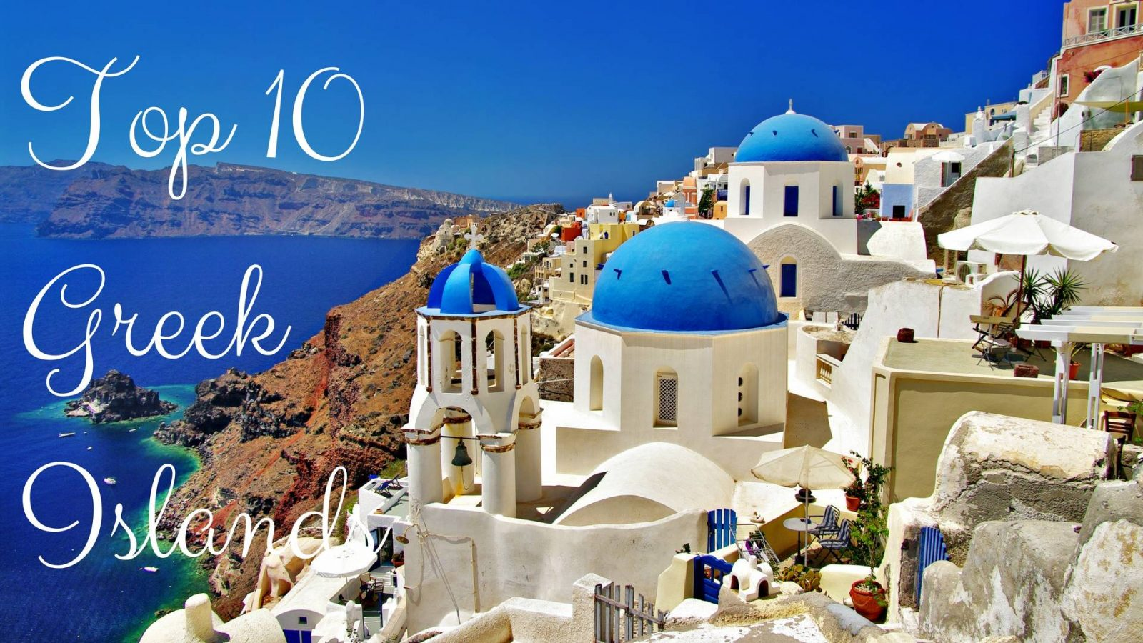 Top 10 Greek Islands!