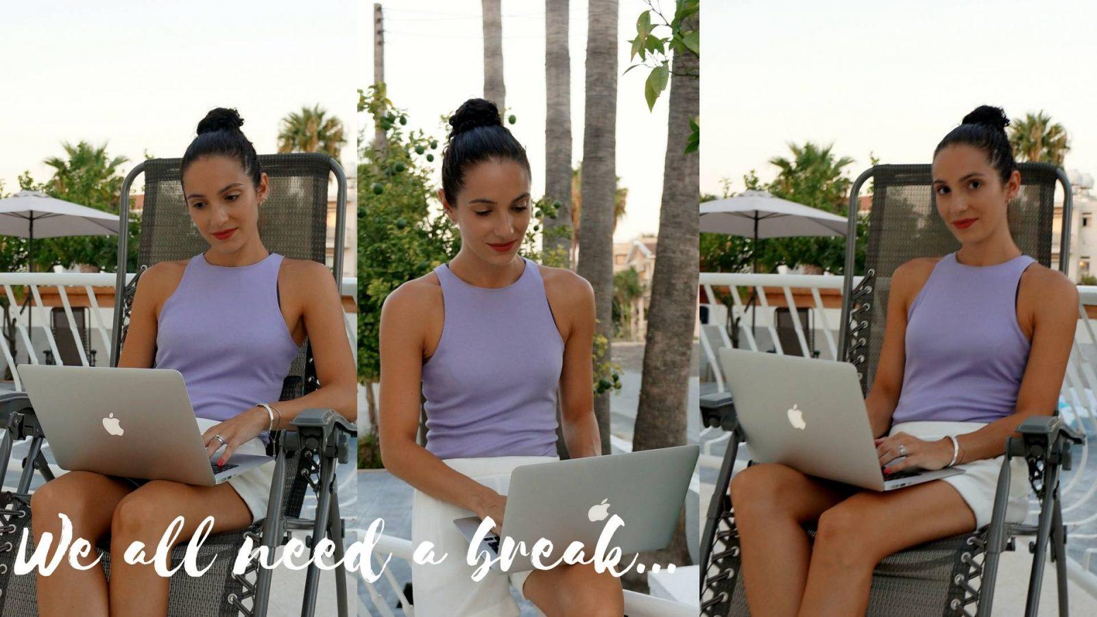 Why it's good to take a break…