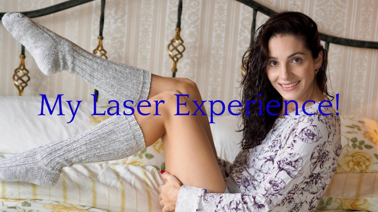 My Laser Hair Removal Experience